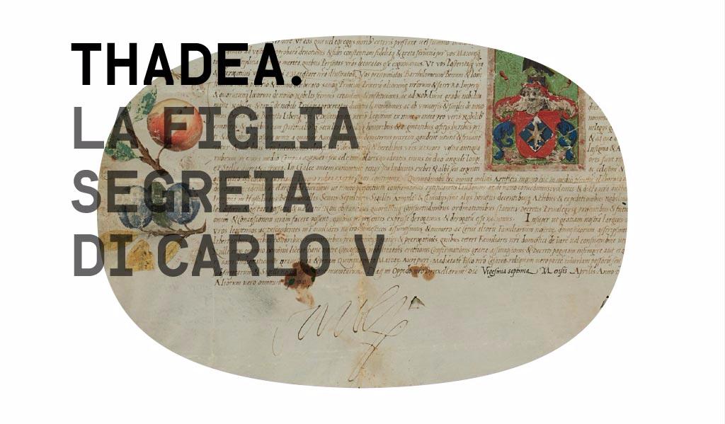 Thadea la figlia segreta di Carlo V